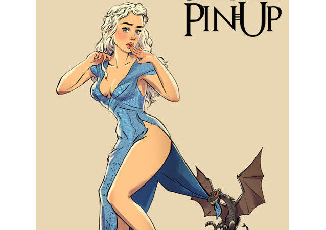 Les héroïnes de Game of Thrones en Pin-up!