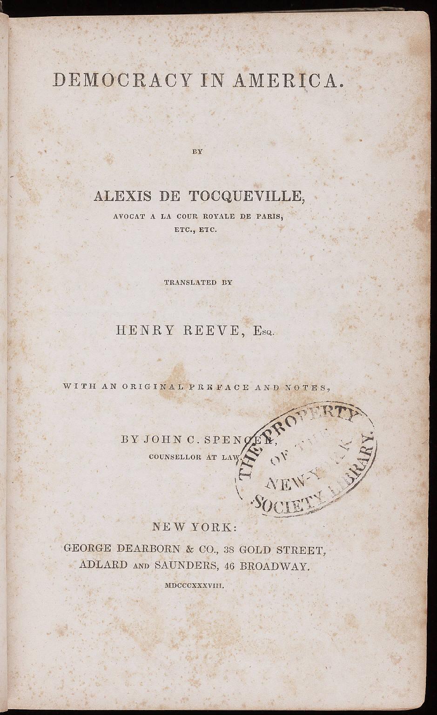 De la démocratie en Amérique, est un essai écrit en français par Alexis de Tocqueville sur les États-Unis des années 1830