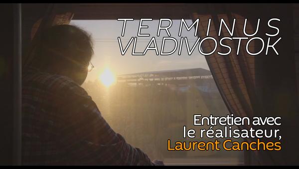 «Terminus Vladivostok», une image du documentaire de Laurent Canches - Sputnik France